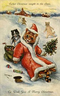 "Louis Wain's Christmas postcard...""Father Christmas Caught in the Snow"""
