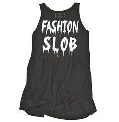 Fashion Slob Dress