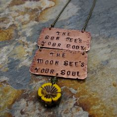The Sun See's Your Body The Moon See's Your Soul Hand Stamped Copper Necklace With Glass Sunflower by GinnyWolfStudio on Etsy
