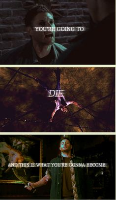You're going to die, and this is what you're gonna become. #Demon Dean #Mark of Cain --- Foreshadowing anyone?