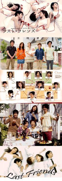 Last Friends (Jdrama 2008) - 11 episodes - Nagasawa Masami, Ueno Juri, Eita, Nishikido Ryo, Mizukawa Asami
