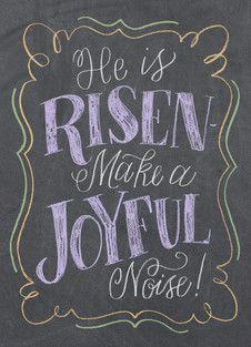 He is Risen! - Chalkboard Design by Angela Southern