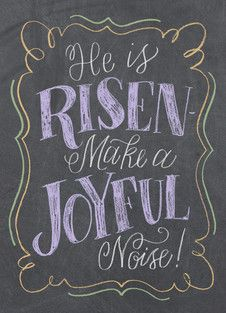 He is Risen! - Chalkboard Design by Angela Southern