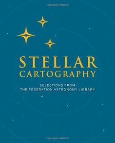 Star Trek Stellar Cartography: The Starfleet Reference Library: Larry Nemecek: 9781477805978: Amazon.com: Books - See more at : http://www.amazon.com/gp/product/1477805974/ref=as_li_tl?ie=UTF8&camp=1789&creative=390957&creativeASIN=1477805974&linkCode=as2&tag=freeadvert003-20&linkId=GAU3OTYRVI5OZ7TL