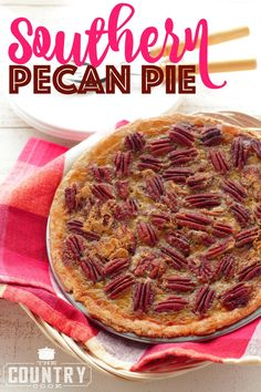 Southern Pecan Pie recipe from The Country Cook