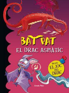 ABRIL-2015. Bat Pat. El drac asmàtic. Ficció (9-11 anys)