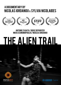 Documentary 'The Alien Trail'. Participating photographers: Antoine d'Agata, Nicolas Iordanou, Bieke Depoorter, Nikos Economopoulos. Project Creator: Nicolas Iordanou The Alien Trail is a project created in order to bring awareness of the refugee and migrant population in Cyprus and to promote their acceptance and integration into society. International Festival, Cyprus, Acceptance, Documentary, The Selection, Photographers, Trail, The Creator, Bring It On