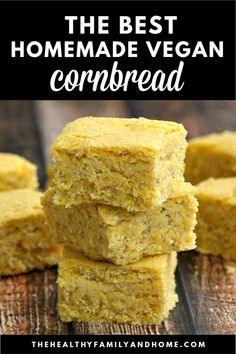 The BEST Homemade Vegan Cornbread recipe ever made with no eggs, no butter and no dairy. It's an easy plant-based recipe to prepare, is naturally sweetened and even customizable! The Healthy Family and Home Cornbread Recipe No Eggs, Vegan Corn Bread Recipe, Healthy Cornbread, Vegan Recipes, Vegan Bread, Delicious Recipes, Free Recipes, Tasty, Vegan Appetizers