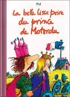La belle lisse poire du prince de Motordu, Pef