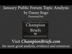 January Public Forum Topic Analysis by Danny Rego of Champion Briefs. Speech And Debate, Forensics, Prioritize, Professional Development, Briefs, Champion, January, Public, Girls