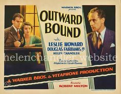 Original lobby card (my collection) for 'Outward Bound' (Warner Bros/Vitaphone; premiered in New York City on September Helen played Ann, a role she would reprise in the Broadway production in Helen Chandler, National Board Of Review, Leslie Howard, Douglas Fairbanks, Old Hollywood Movies, Top Film, Film Watch, Poster Ads, Movie Posters
