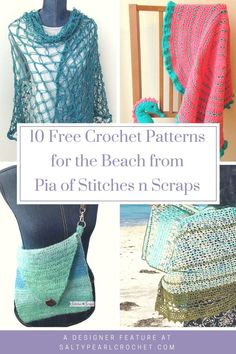 10 Free Crochet Patterns for the Beach with Pia of Stitches n Scraps • Salty Pearl Crochet