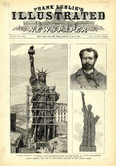 An incredible gift from France to the United States, sculpted by Bartholdi, is unveiled in Paris for all to see. The largest of three front page illustrations shows the statue in scaffolding in Paris. Us History, American History, History Pics, Berlin Paris, Liberty Statue, Gustave Eiffel, Etiquette Vintage, Liberty Island, New York Harbor