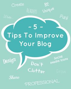 5 Tips To Improve Your Blog via Hopeful Honey