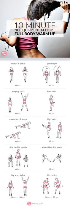 Complete this 10 minute warm up routine to prepare your entire body for a workout. Warm up your muscles and joints, increase your heart rate and burn body fat with this set of aerobic exercises. http://www.spotebi.com/workout-routines/10-minute-no-equipment-full-body-warm-up/