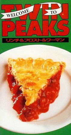 Welcome to Twin Peaks Cherry Pie.