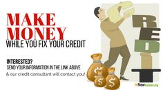 Did you know that any errors or inaccuracies on credit report are costing you hundreds..if not thousands of dollars each month in finance fees?   Did you know you can MAKE MONEY fixing these errors or helping your friend's fix their credit?    SAVE MONEY BY FIXING THESE ERRORS WHILE MAKING MONEY! Send us your information here http://www.newhorizon.org/credit-info/credit-repair-consultants/ (or comment below and we will contact you).