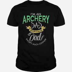 Cool Archery dad Order HERE ==> https://www.sunfrog.com/Sports/109353398-286744232.html?53624 Please tag & share with your friends who would love it  #jeepsafari #xmasgifts #superbowl