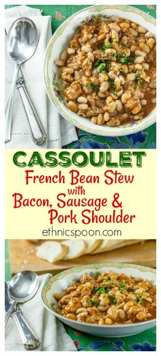 Here is great winter recipe for French bean stew with bacon, sausage and pork that has very special aromatic flavors.  Slow cook this and your family will love it. The key to a perfect cassoulet is the slow cooking process that tenderizes the meat and the beans and infuses the stew with its rich flavor. Your house will be filled with the aroma of thyme and allspice.  #cassoulet #stew #beanstew #bacon #frenchfood #slowcook #comfortfood #heartydish | ethnicspoon.com