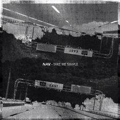 Nav - Myself | Nav - Up | Nav - Take Me Simple | Nav - Biebs in the Trap | Nav - Nothin On Me | Nav - Ten Toes Down |