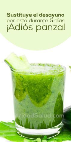 Basta con sustituir el desayuno por esta bebida para bajar de peso y eliminar la grasa de la barriga en 5 días.