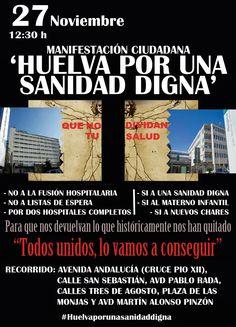 #Huelva #Granada y #Málaga salen a la calle hoy por una sanidad pública de calidad #27nyovoy #Huelvaporunasanidaddigna #NuestraHuelva