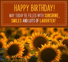 Send a field of beautiful sunflowers to birthday friends! Free online Birthday Sunflowers ecards on Birthday Happy Birthday Someone Special, Happy Birthday Wishes For A Friend, Happy Birthday For Him, Happy Birthday Beautiful, Happy Birthday Cards, First Birthday Quotes, Birthday Poems, Birthday Wishes Quotes, Birthday Messages