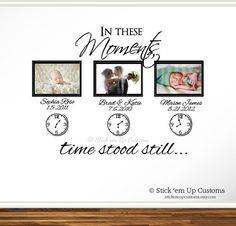 In These Moments Time Stood Still. Wall Decal Sticker Art Home Decor Family. Includes Names Times & Clocks