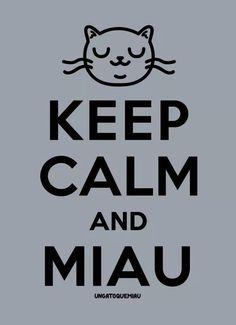 Keep Calm and Miau...