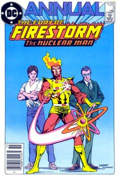 The Fury OF Firestorm Annual 3 (1985), cover by Rafael Kayanan and Dick Giordano.