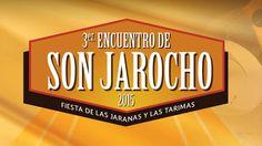 3er Encuentro de Son Jaracho, vayan apartando del 16 al 19 de abril.