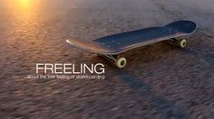 Freeling – A Skateboard Documentary | Only Cool Stuff