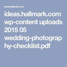 ideas.hallmark.com wp-content uploads 2015 05 wedding-photography-checklist.pdf