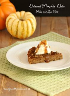 Creamy Caramel Pumpkin Cake. Paleo and low carb version. Grain free and gluten free.