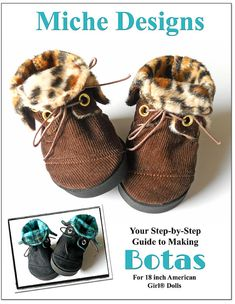 Miche Designs Botas Boot Doll Shoe Pattern for 18 by LibertyJane, $3.99