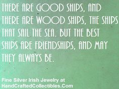 Irish Quotes About Friendship Gorgeous Irish Proverb Poster Quote  There Are Good Ships And Wood Ships