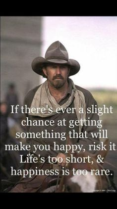 ~Renee's Random Likes~ Wise Quotes, Famous Quotes, Great Quotes, Quotes To Live By, Motivational Quotes, Inspirational Quotes, Western Quotes, Cowboy Quotes, Country Girl Quotes