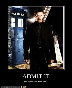 Oh so badly...it would be epic and he could be British on TV again.