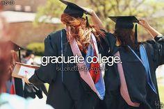 graduate college #bucketlist