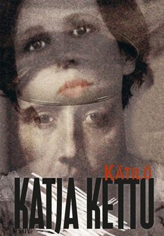 Katja Kettu: Kätilö