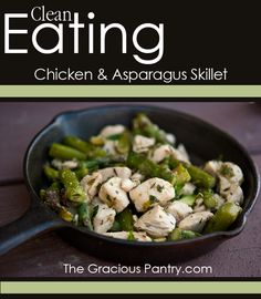 Clean Eating Chicken  Asparagus Skillet #CleanEating #RealFood #WholeFood #Recipes