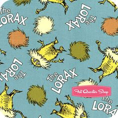 Lorax fabric - must have entire line