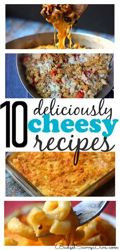 10 Delicious Cheesy Recipes