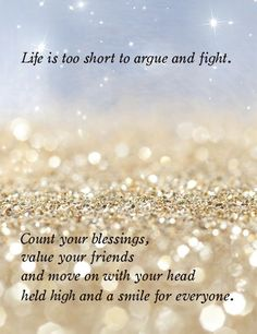 Life is too short to argue and fight. Description from pinterest.com. I searched for this on bing.com/images