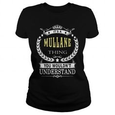 I Love MULLANE MULLANEBIRTHDAY MULLANEYEAR MULLANEHOODIE MULLANENAME MULLANEHOODIES  TSHIRT FOR YOU T shirts