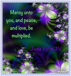 Hug Me Jesus ❤JESUS LOVES US❤ Shirley'sLove PRAYER AMEN JUDE 1:2 2. Mercy…