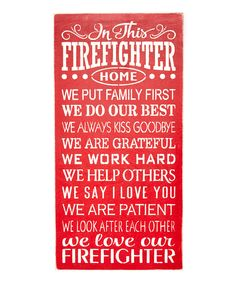 Look at this 'Firefighter Home' Wall Sign on #zulily today!