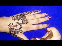 DIY 'B' Letter henna tattoo || Alphabet 'B' Letter mehndi design for hand by Rashmi seth - YouTube
