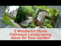 5 Wonderful Stone Pathways Landscaping Ideas for Your Garden