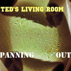 Panning Out…... Old Quotes, Idioms, Electronic Music, Ted, Memories, Living Room, Sayings, Movie Posters, Memoirs